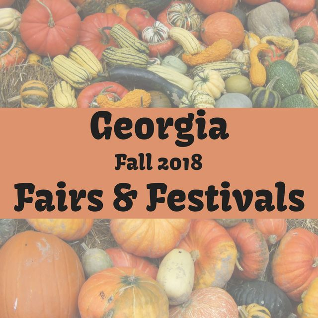 Fairs and Festivals in Georgia Fall 2018 #fallfestivals #exploregeorgia #georgiatravel