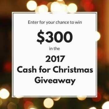 Enter to win $300 Cash for Christmas Giveaway. Ends 11-22-17