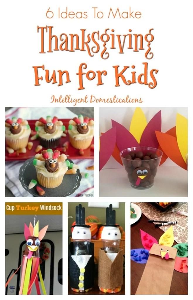 Ideas to Make Thanksgiving Fun For Kids. Merry Monday Features. How to make Thanksgiving Fun for Kids