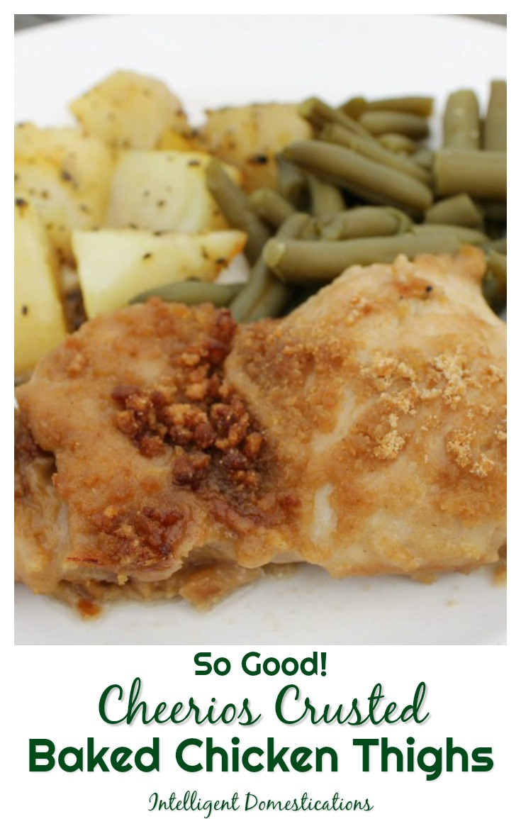 Cheerios crusted baked chicken thigh recipe. Cereal crusted baked chicken thighs ready to eat