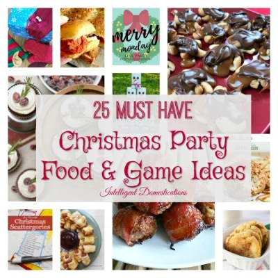 25 Christmas Party Food & Game Ideas Merry Monday #184