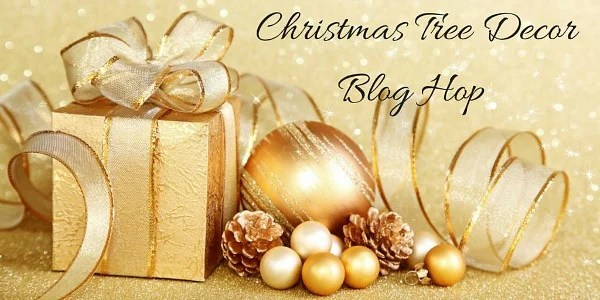 2017 Christmas Tree Decor Blog Hop
