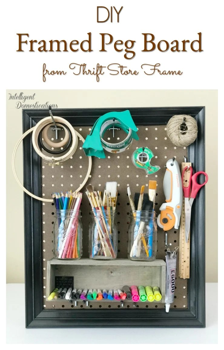 DIY Framed Peg Board. How to keep your pegboard off the wall. Framed peg board craft room storage