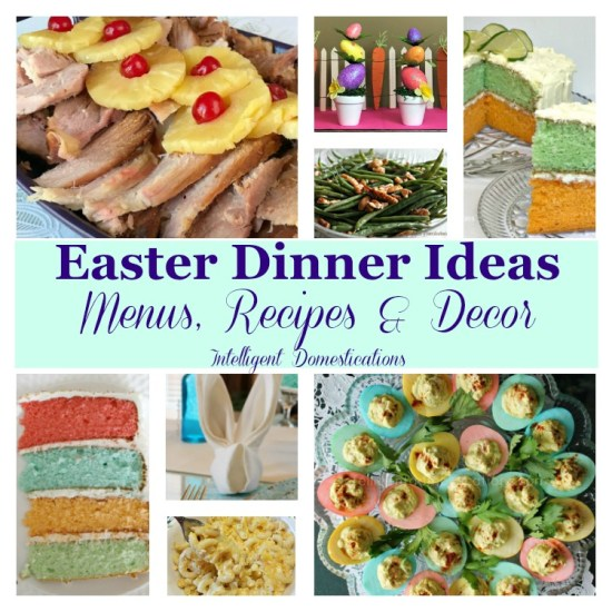 Easter dinner ideas with menus recipes decor intelligent easter dinner ideas including menus recipes and decor easter menu easter planning guide forumfinder Gallery