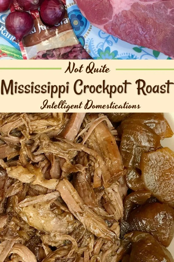 Mississippi Crockpot Roast recipe without the peppers. Not Quite Mississippi Crockpot Roast. How to cook a chuck roast in the Crockpot. Crockpot Roast with Red Pearl Onions. #crockpotdinner #dinnerrecipe