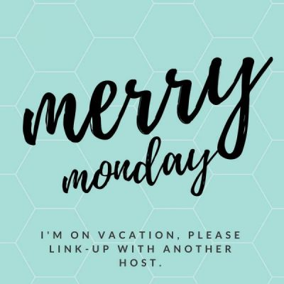 Merry Monday Link Up Party #213