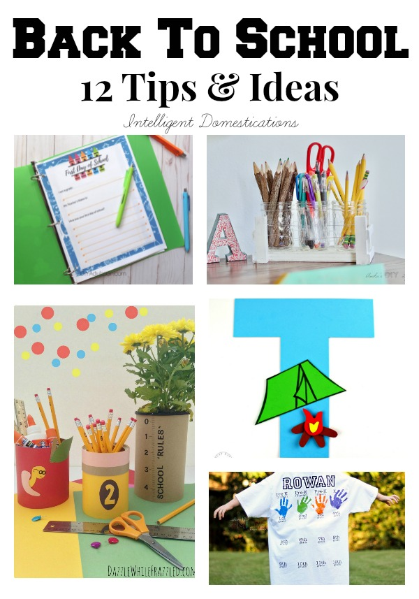 Back To School Tips and Ideas. #backtoschool #homeschool #organization #diy
