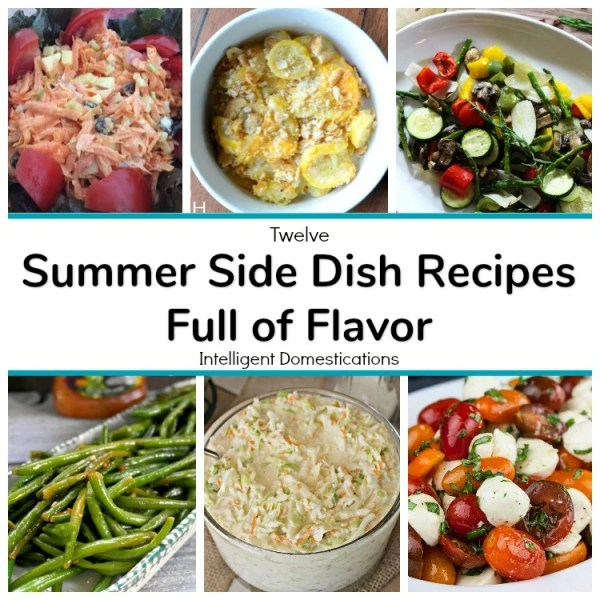 12 Summer Side Dish Recipes. You will want to save these Summer Side Dish recipes for later! Many are made from scratch and some include short cuts but all are delicious. #summerrecipes #recipes #summerrecipes #sidedish #vegetablerecipes