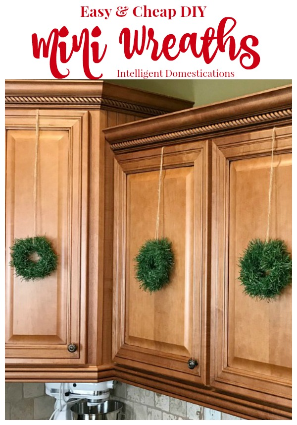 Make Your Own Mini Wreaths For Kitchen Cabinets Intelligent Domestications