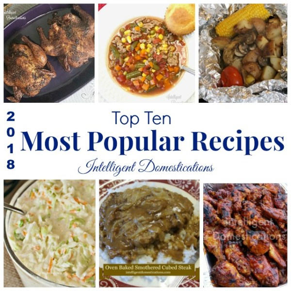 Our Most Popular Recipes from 2018. Popular weeknight meal ideas. #recipes