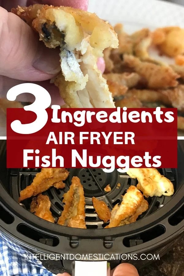 No deep frying needed when you use your Air Fryer for cooking fish nuggets! Tender, meaty and delicious just like fried fish at the seafood restaurant! First batch is ready in about 17 minutes. #airfryer #intellid #easyairfryerrecipe