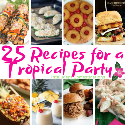 25 Tropical Party Foods