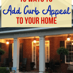 10 Sensible tips for increasing your homes curb appeal. Most are weekend projects, some may take a little longer. #curbappeal