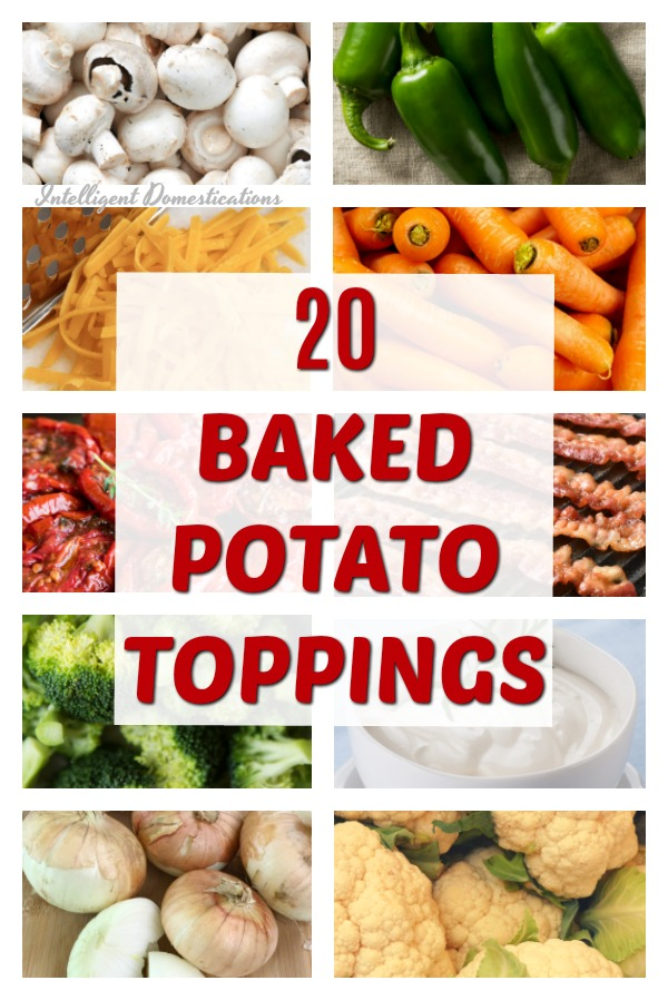 20 Baked Potato Toppings. Set up a Baked Potato Bar with lots of topping choices people enjoy on their baked potatoes. #Bakedpotatoes