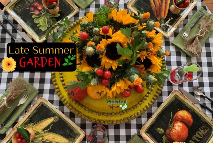 Tablescapes, Late Summer Garden