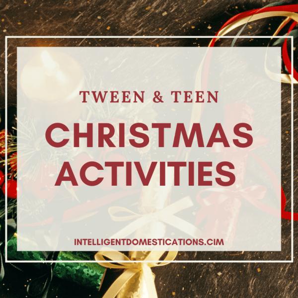 Tween and Teen Christmas Activities List with free printable