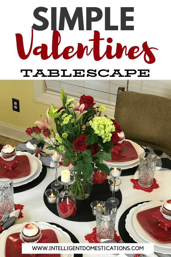 Simple Valentines Tablescape Ideas. Mix and Match your dishes and home decor to create simple yet romantic Valentines table decor. #intellid