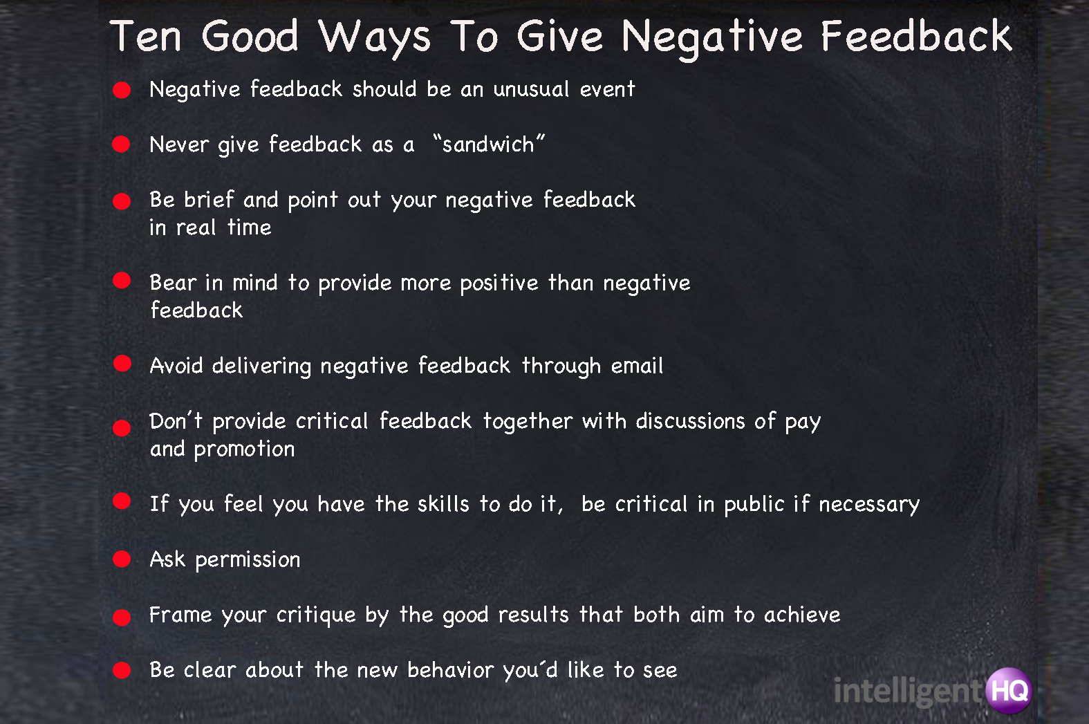 How to deliver bad news to employees - Ten Good Ways To Give Negative Feedback Intelligenthq
