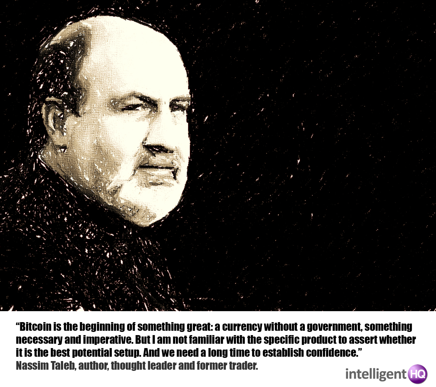 Nassim Taleb, author, thought leader and former trader.