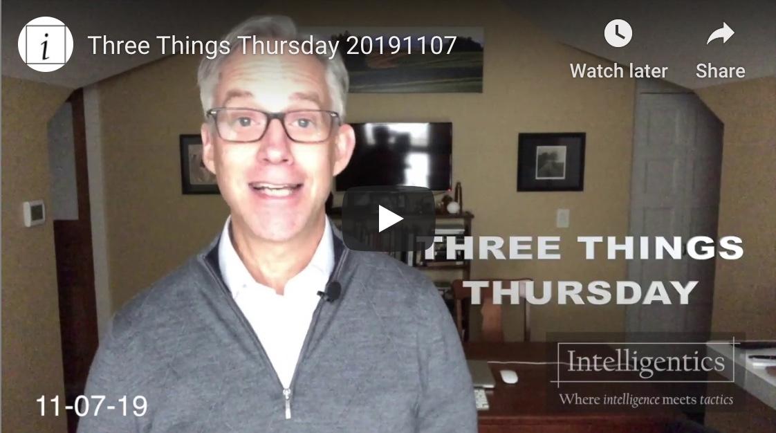 Three Things Thursday 20191107