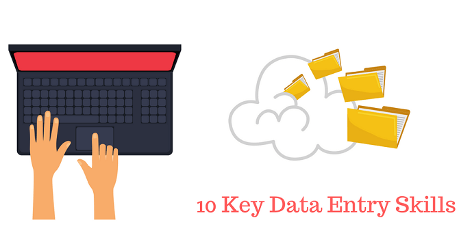 data entry skills  list of the 10 key required skills