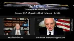 Friday AM Special   McFiles: Brad Johnson, Former CIA Operative On Point!
