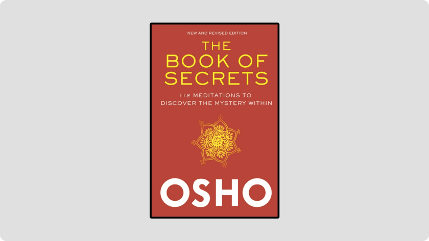 The Book of Secrets: 112 Meditations to Discover the Mystery Within - Best Book on Meditation