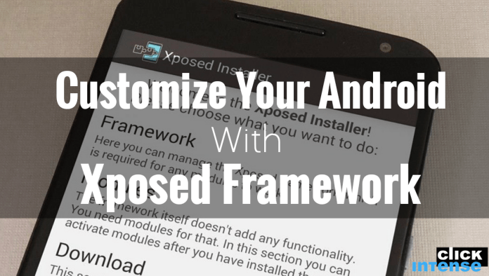 customize your android with xposed framework