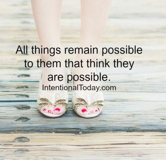 All things remain possible: Tidbits on success