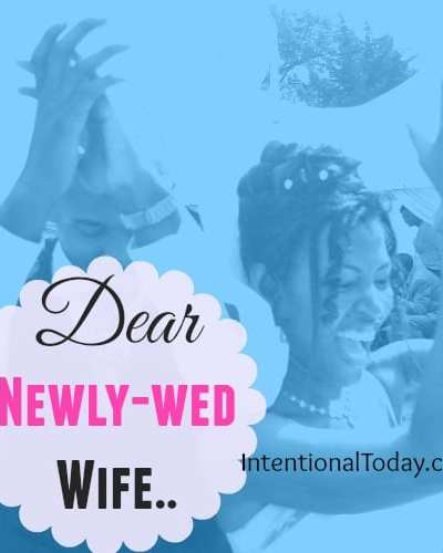 Dear newlywed wife, a few lessons for the journey you have just began