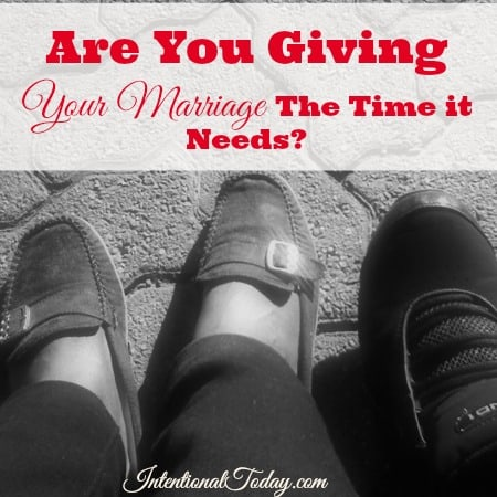 Are you giving your marraige the time it needs