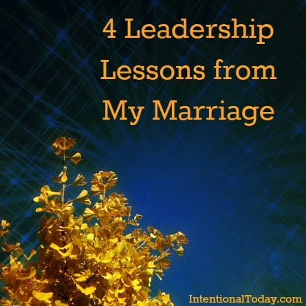 "Photo: 4 Leadership Lessons from my Marriage (""Enable Images"" if photo not visible"