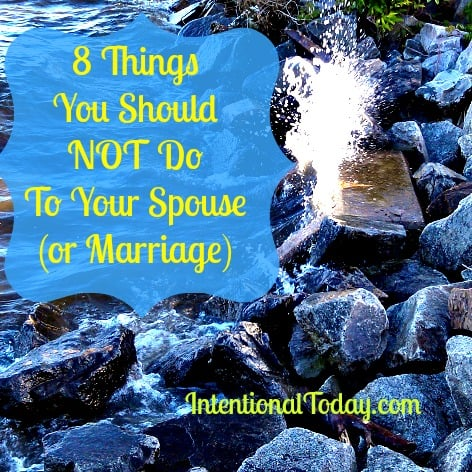 Image: 8 Things You Should not Do to Your Spouse (or marriage)