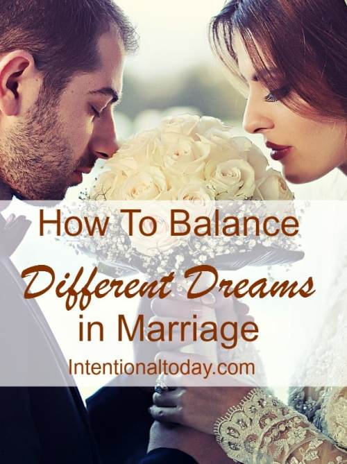 How to balance different dreams in marriage