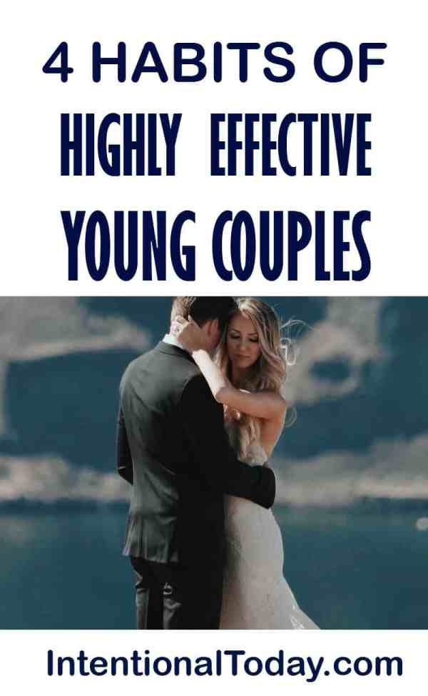 4 habits of highly effective young couples