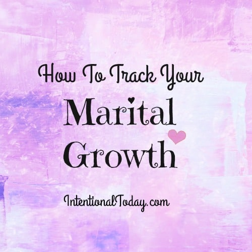 how to track your marital growth