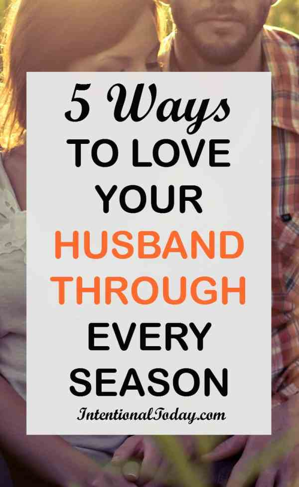 5 ways to love your husband through every season