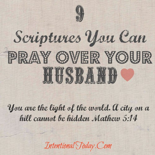 9 Scriptures You Can pray Over Your Husband