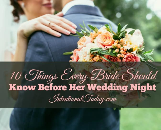 10 things every bride should know before her wedding night!