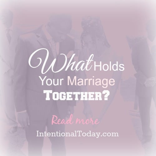 What holds your marriage together?