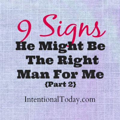 9 Signs he might be the right man for me