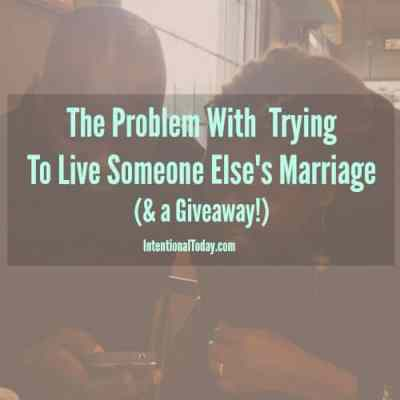 Why You Should Not Copy Other People's Marriages