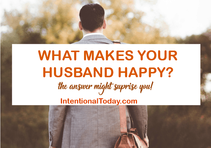 What makes your husband happy