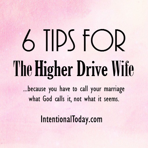 6 tips for the higher drive wife
