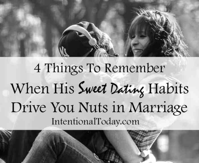 4 things to remember when his sweet and cute dating habits drive you nuts in marriage