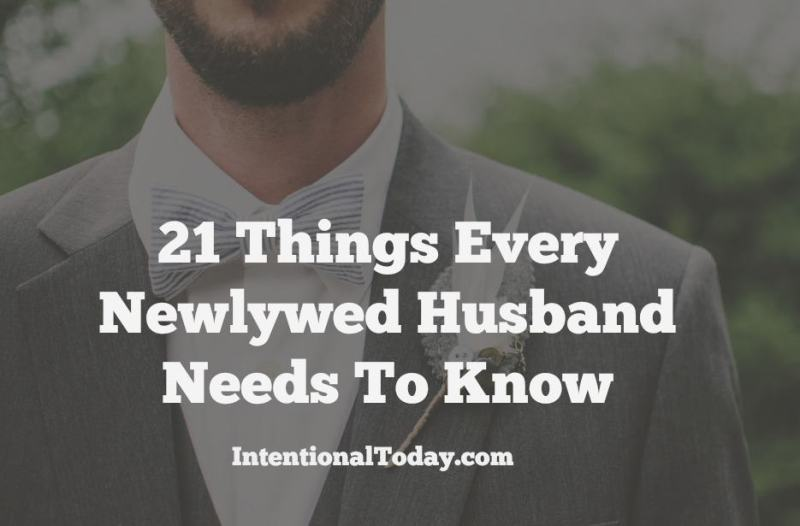 21 Things every newlywed husband needs to know