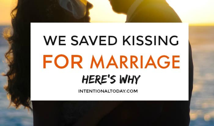 Not kissing before marriage