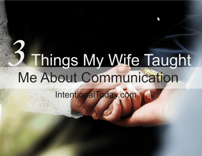 3 things I learned about communcation from my wife