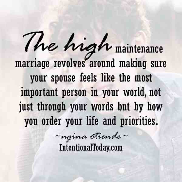Why being high maintance in marriage is a good idea