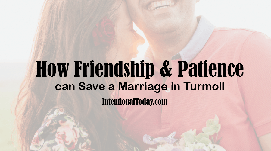 How can patience and being friendly influence your marriage? Here are a few tips